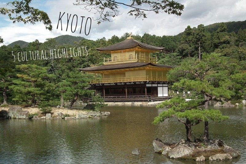 What to do in Kyoto: 5 cultural highlights
