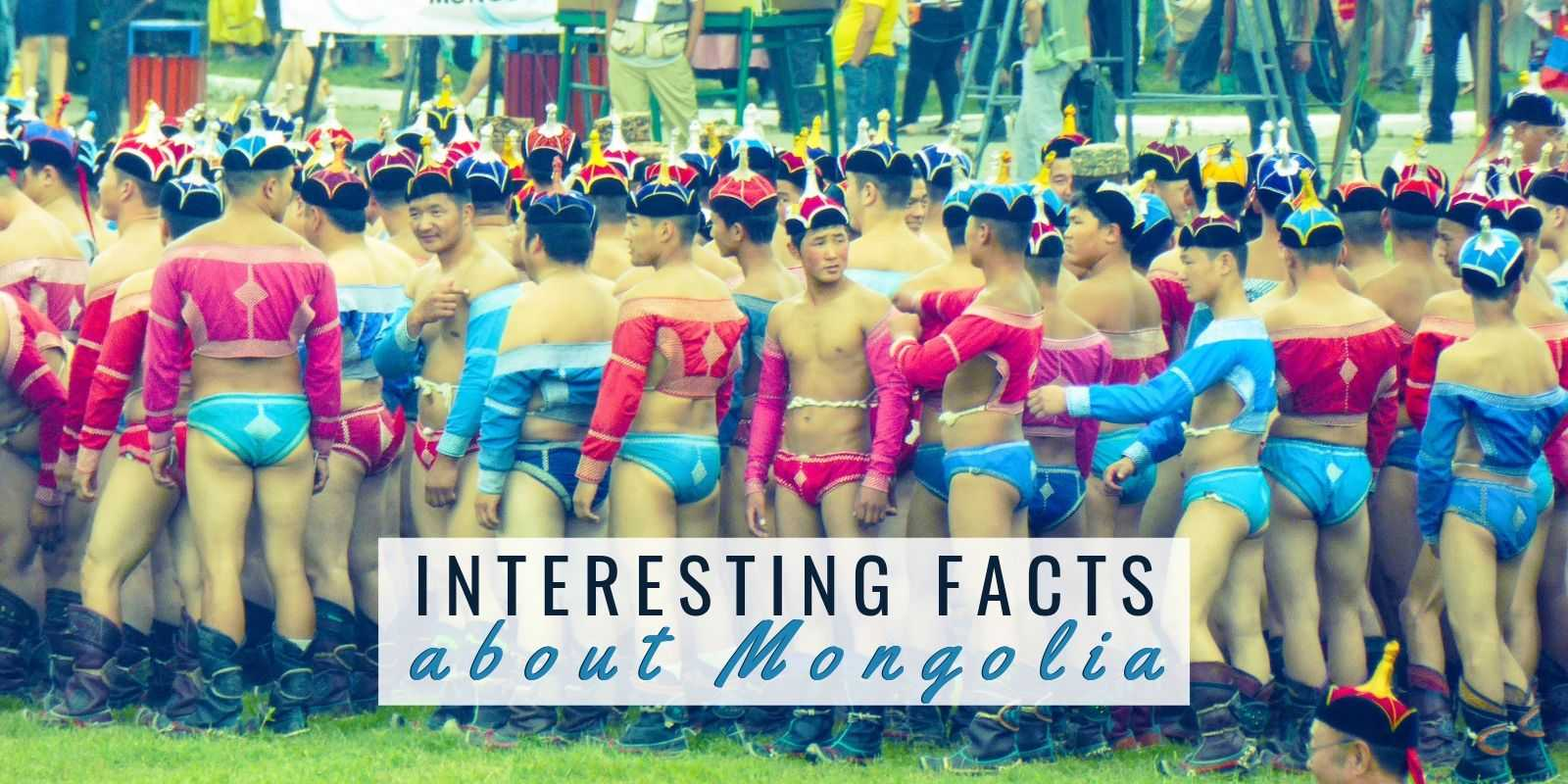 Interesting facts about Mongolia