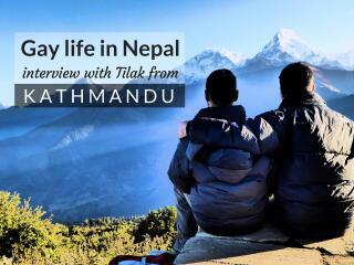 Gay Nepal interview with Tilak from Kathmandu