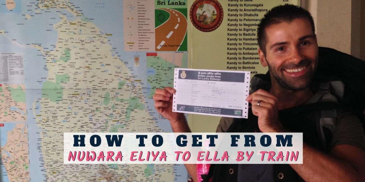 Our guide on getting the train in Sri Lanka from Nuwara Eliya to Ella