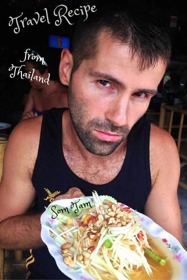 Travel #recipe from #Thailand : spicy #somtam papaya salad