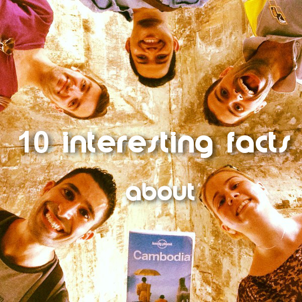 Cool Facts About Cambodia
