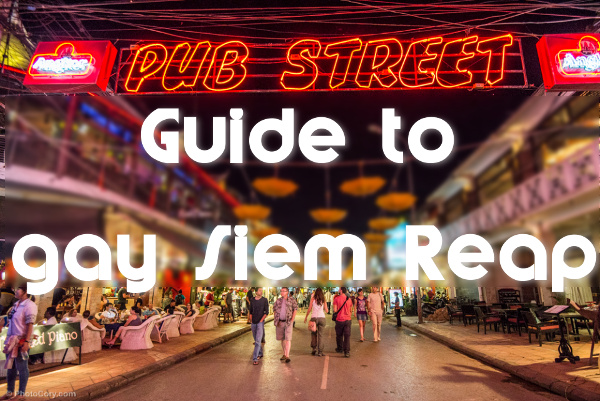 Guide to gay bars of Siem Reap