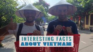 Our 10 interesting facts about Vietnam