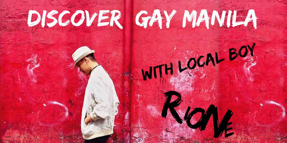 Rione tells us about gay manila