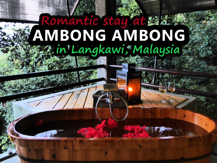 romantic stay at ambong ambong retreat on langkawi