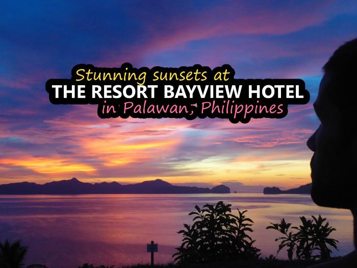 Stunning sunsets at The Resort Bayview Hotel in El Nido, Palawan
