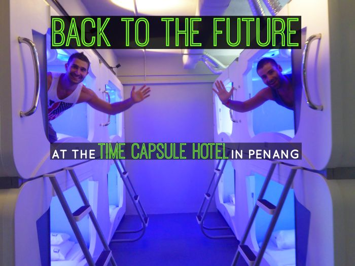 Back To The Future at the Time Capsule Hotel in Penang