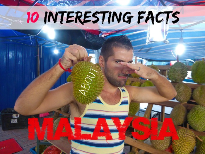 10 interesting facts about Malaysia