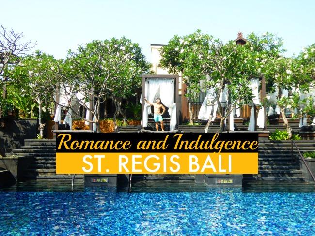 St. Regis Bali: indulgence and luxury in Nusa Dua, Bali