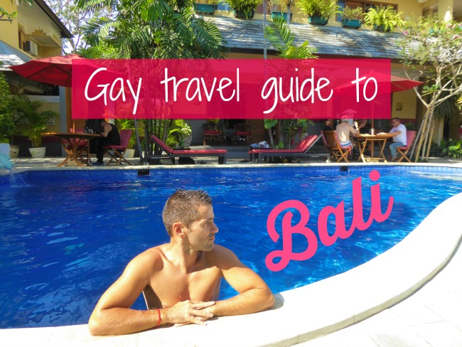 Gay Bali: the ultimate LGBT travel guide to the island of the gods