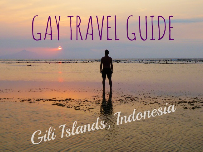 Gay travel guide to the Gili Islands indonesia