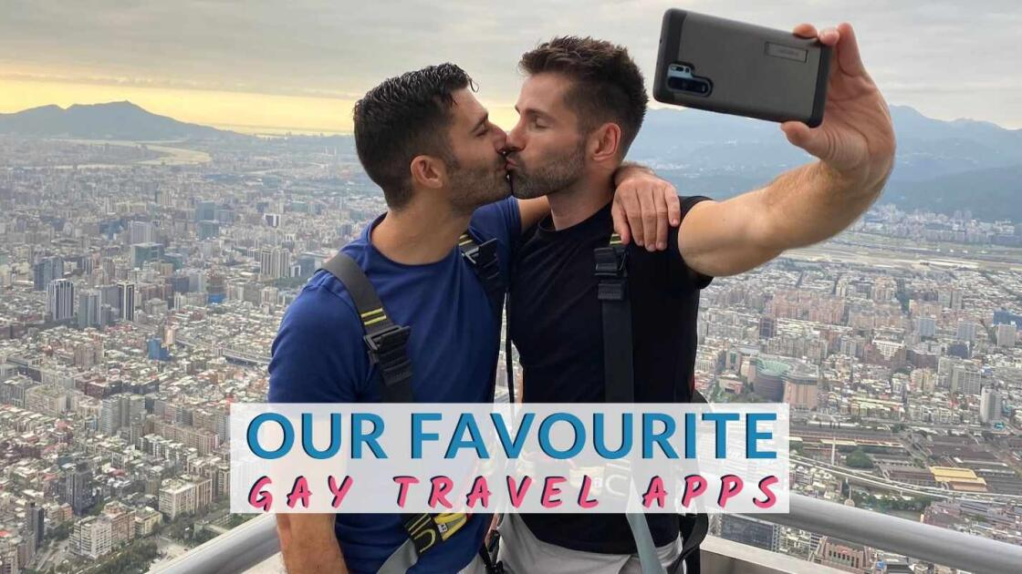 The best gay travel apps out there!