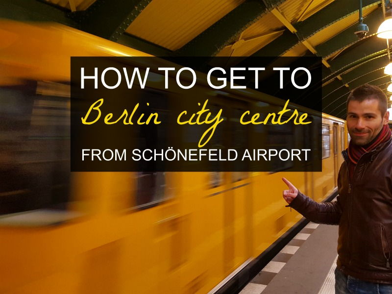 How to get from Schönefeld airport to Berlin city centre