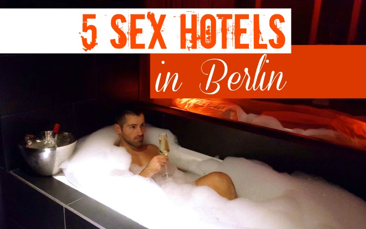 5 sex hotels in Berlin, for some cheeky romance