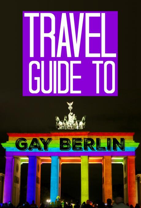 Pinterest gay travel guide to Berlin