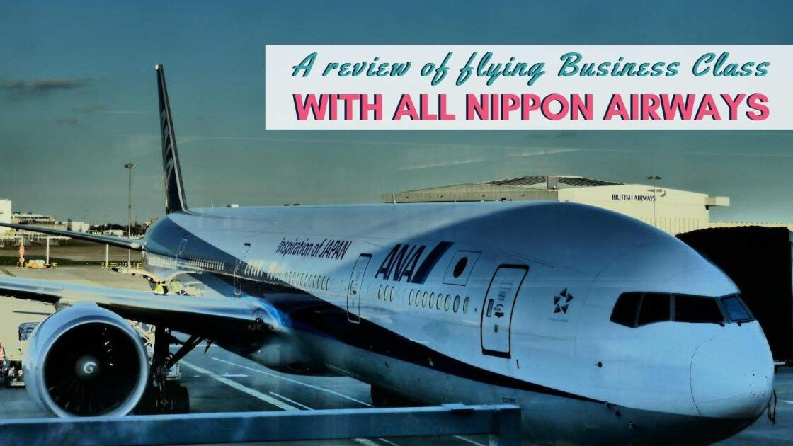 Find out what it's like flying business class with All Nippon Airways