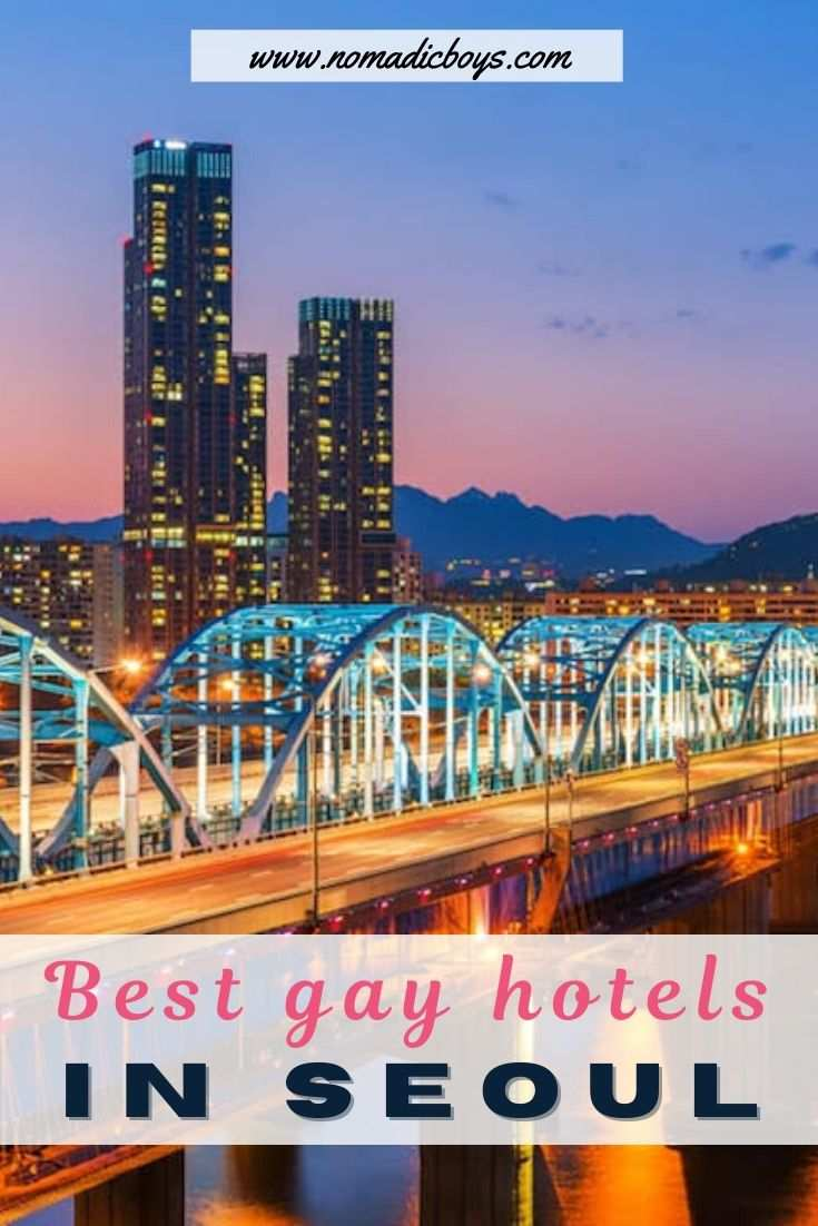 Find the best gay and friendly hotels to stay it in Seoul