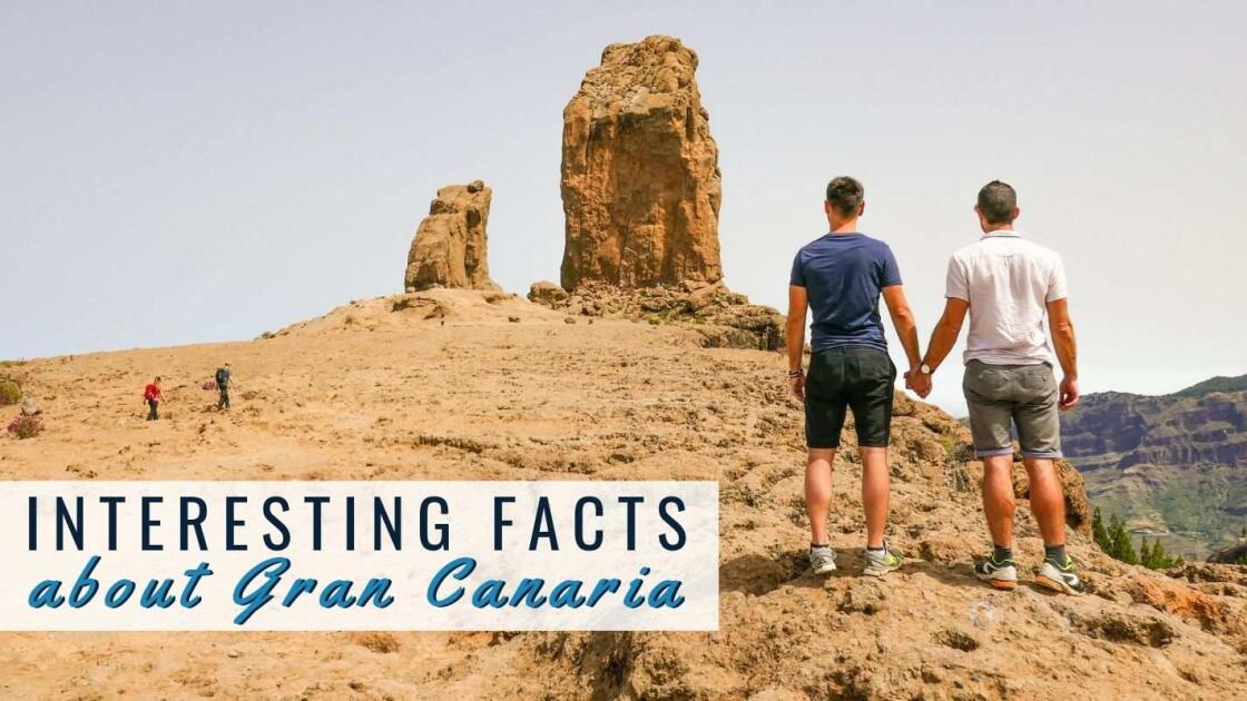 10 Interesting facts about Gran Canaria you didn't know!