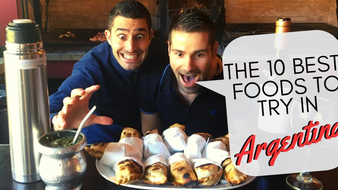 Our ten favourite and most delicious foods to try in Argentina!
