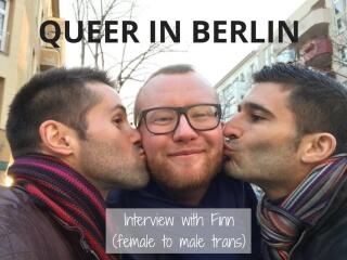 What is Queer? Interview with trans female to male: Finn Ballard