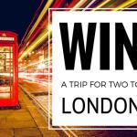 Win a free trip to London for 2 this fall