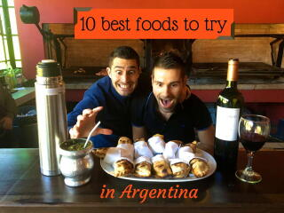 Our 10 Favourite and Best Food of Argentina