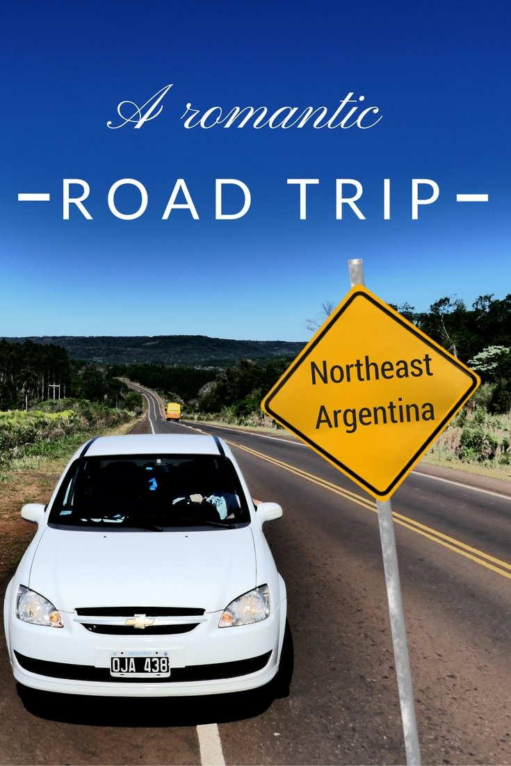 Pin me romantic road trip northeast argentina