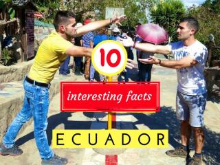 10 interesting facts about Ecuador you didn't know