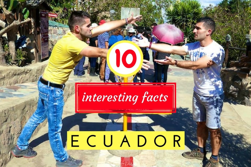 Ecuador interesting fact