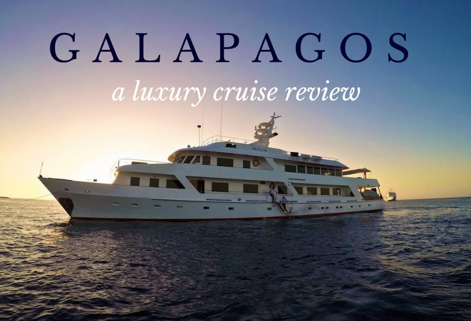 galapagos luxury cruise review