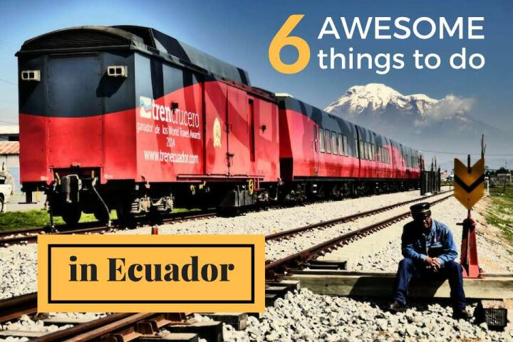 awesome things to do in Ecuador
