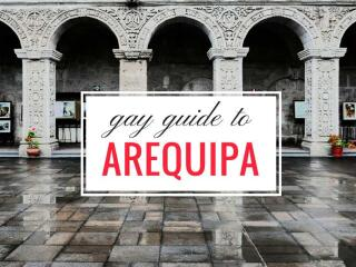 Gay Arequipa: our guide to the best gay bars, clubs and hotels