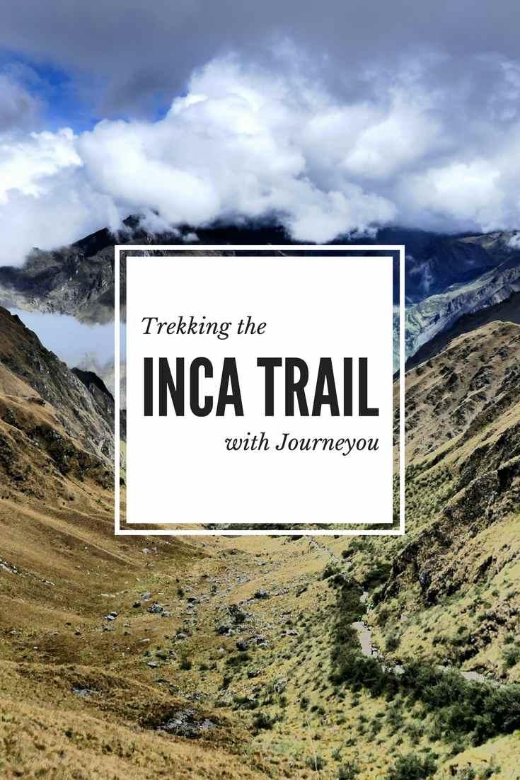 Trekking the inca trail pinterest