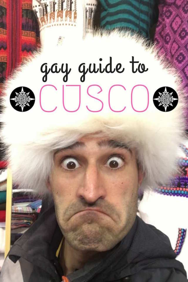 This is our Pinterest pic for Nomadic Boys gay travel guide to Cusco