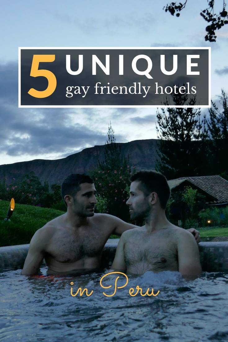 5 gay friendly hotels peru for pinterest