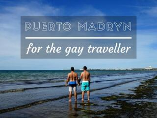 Gay Puerto Madryn: our travel guide to the gay friendliest city in Patagonia
