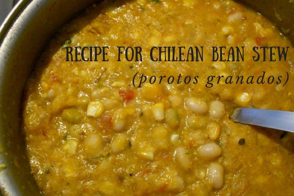 Recipe for Chilean porotos granados
