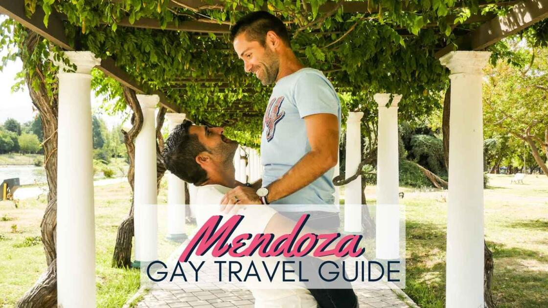 Gay Mendoza: gay travel guide to the wine capital of Argentina