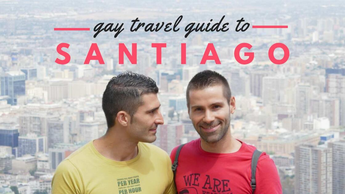 Santiago gay travel guide chile