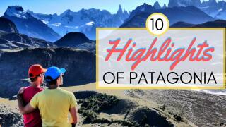 Our top ten highlights of Patagonia.