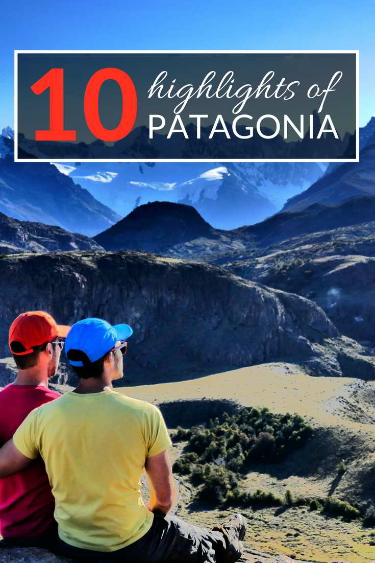 Our 10 favourite highlights of Patagonia.