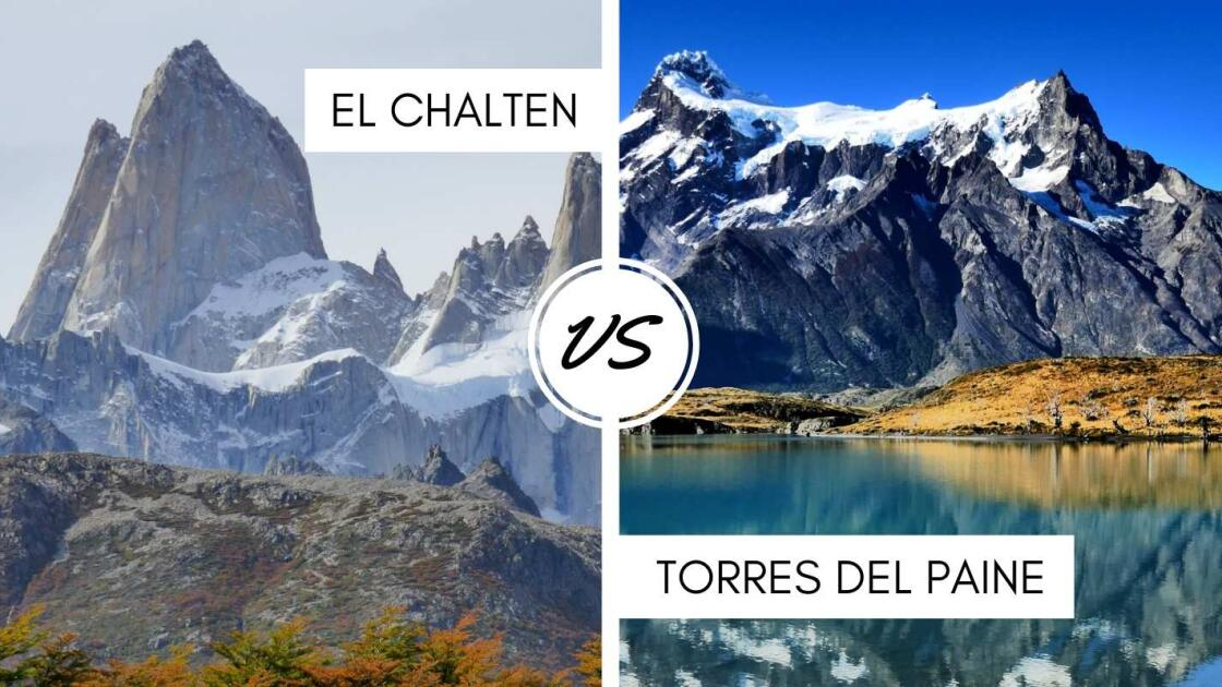 El Chalten in Argentina versus Torres del Paine in Chile - which one should you visit?