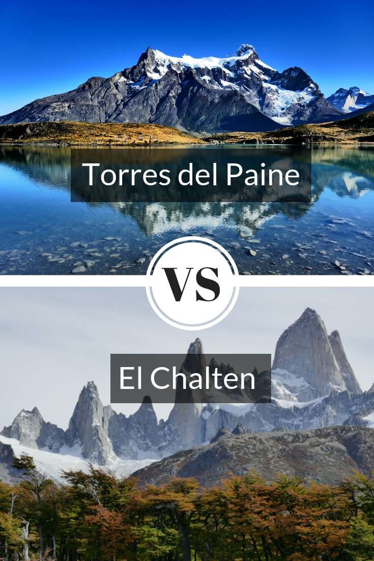 Guide comparing the treks of Torres Del Paine and El Chalten