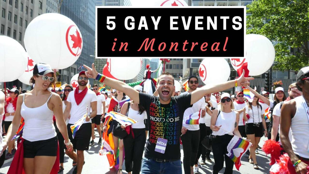 5 Gay events in Montreal not to miss
