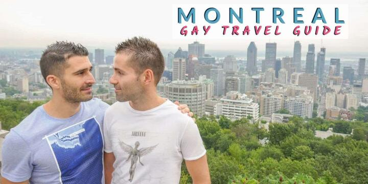Check out our complete gay guide to Montreal - Nomadic Boys