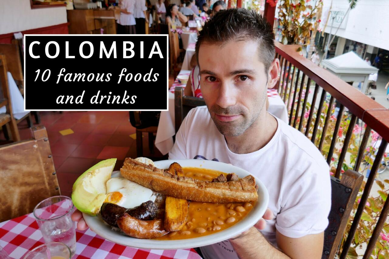 10 famous drinks and foods from Colombia