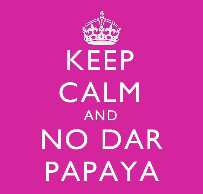 No Dar Papaya one of 10 interesting facts about colombia