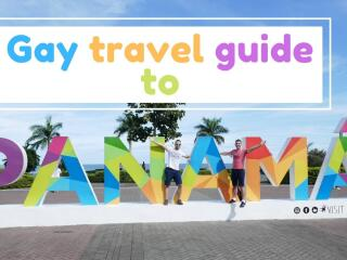 Gay guide to Panama by Nomadic Boys for LGBTQ travellers