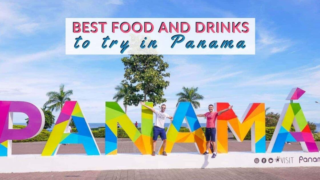 The 15 Best Traditional Food to try in Panama